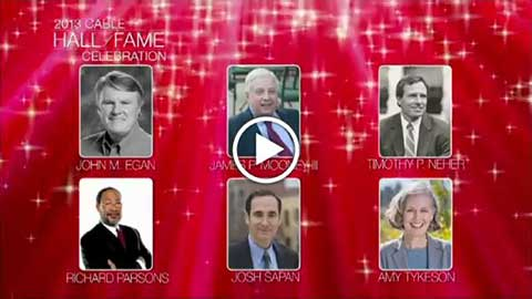Watch 2013 Cable Hall of Fame Video