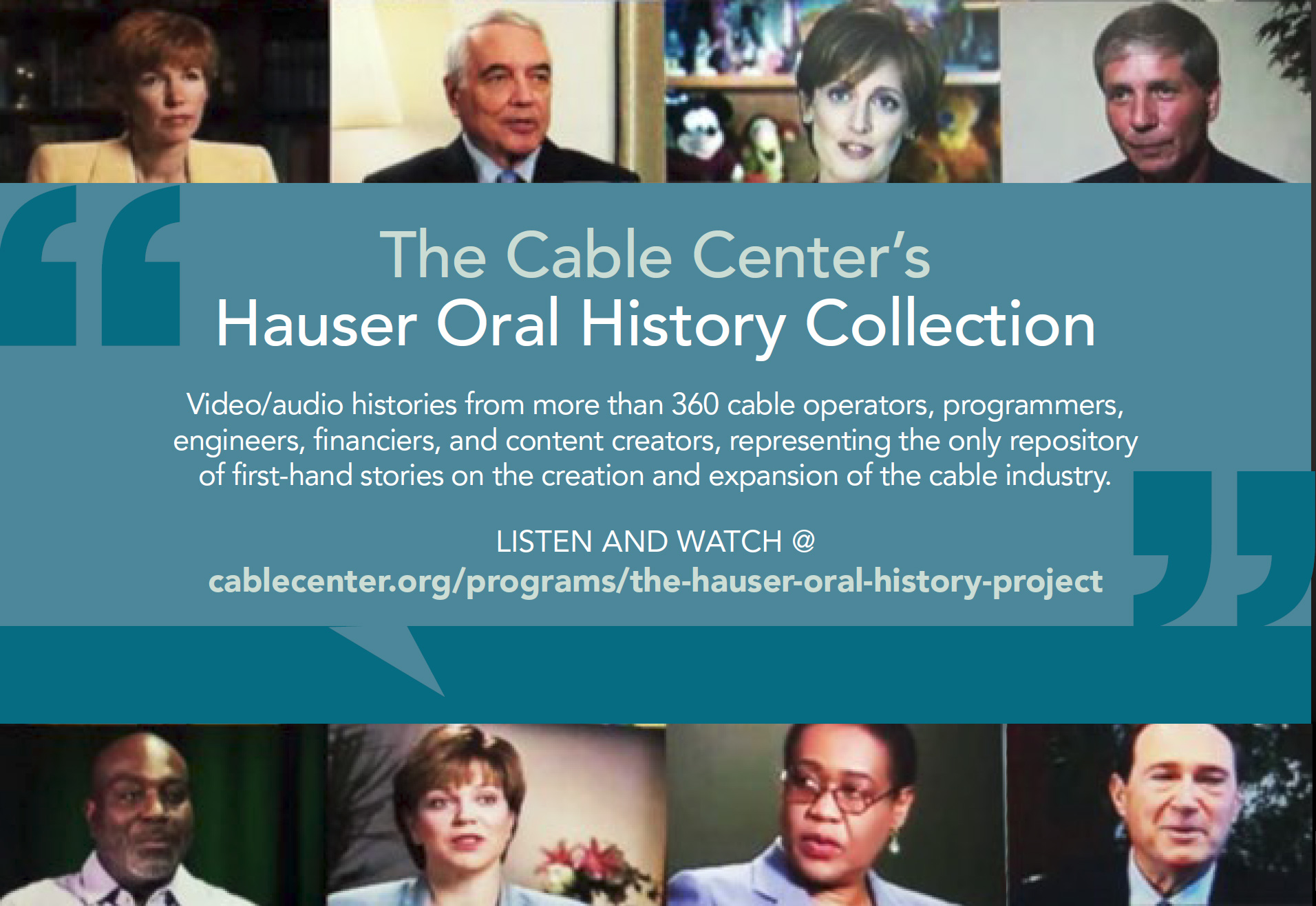 A collage of recorded histories by icons in the cable and media industry