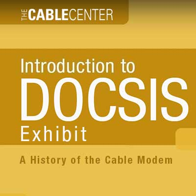 /DOCSIS%20Exhibit%20-%20A%20history%20of%20the%20modem